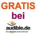 Audible Gutschein: Hörbücher kostenlos (September 2017)