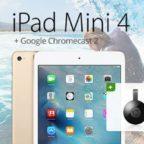 6gb datago l ipad mini chromecast