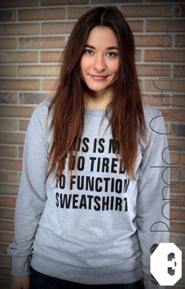 Too-tired-to-function-Sweatshirt-2
