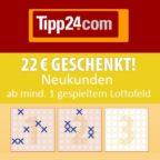 22€ geschenkt für 1x Lotto spielen (Tipp24 Neukunden)
