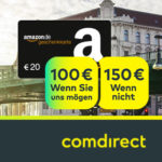 *Knaller* comdirect Girokonto + bis zu 150€ Prämie + 30€ Amazon.de Gutschein
