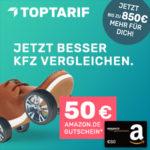 *Nur kurz* Günstiger Kfz-Tarif + 50€ BestChoice/Amazon.de Gutschein