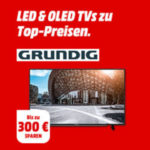 "Grundig LED/OLED TV Deals bei Media Markt, z.B. 43"" Full-HD LED TV für 349€ (statt 649€)"