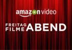 Amazon Prime Freitag Filmeabend, 1/12Filme für 99cent leihen