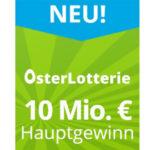 OsterLotterie mit 10 Mio € Jackpot: Los für 1€ für Lottohelden-Neukunden (statt 6€) - jedes 3. Los gewinnt