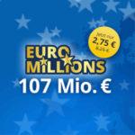 EuroMillions: 3 Felder für 2,75€ (statt 8,25€) - Neukunden - 107 Mio. € Jackpot