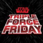 Star-Wars-Triple-Force-Day_02