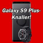 Samsung Galaxy S9 Plus + Smartwatch (oder Xbox) mit 37€ Ersparnis + eff. GRATIS: Tarif mit 8GB (Vodafone) oder 4GB (Telekom)