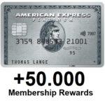 50.000 Punkte (über 1.000€ Wert) mit American Express Platinum (+200€ Reiseguthaben pro Jahr)