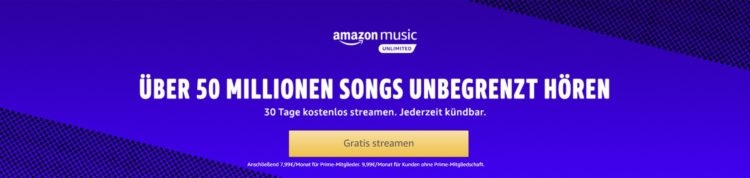 Amazon Music Unlimited 30 tage gratis