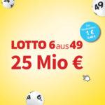 6 Felder Lotto 6aus49 für 1€ (statt 6,40€) - 25 Mio€ im Jackpot (Lottohelden-Neukunden)