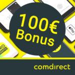 *Letzte Chance* comdirect: 100€ Bonus fürs kostenlose Girokonto