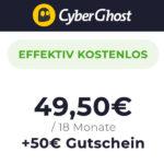 *GRATIS-KNALLER* 18 Monate Cyberghost VPN jetzt effektiv kostenlos