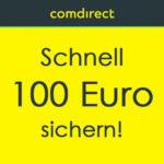 *nur noch 6.000x* comdirect: 100€ Prämie fürs kostenlose Girokonto