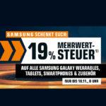 Saturn: 19% MwSt geschenkt auf Samsung Galaxy Produkte