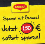 7 MAGGI Produkte kaufen = 1,50 € sofort sparen *REWE*