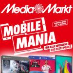 """MediaMarkt-Prospekt """"Mobile Mania"""", z.B. Xbox One X, PlayStation 4, Galaxy Tab 5e u.v.m. zu Bestpreisen!"""