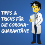 Corona-Quarantäne: Die besten GRATIS-Tipps gegen den Corona-Koller (Filme, Games, Fitness, Kids, u.v.m)