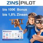 ⏰ Endet heute! Zinspilot: Bis zu 185€ Bonus + bis 1,5% Zinsen für Tages-/Festgeld