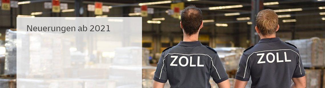 Zoll_Neuerungen_ab_2021_-_Deutsche_Post