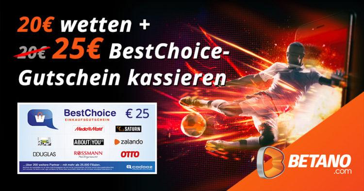 betano-bonus-25e-bestchoice-gutschein-gratis