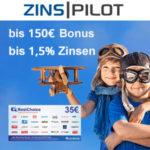 👨✈️ Zinspilot: Bis zu 185€ Bonus + bis 1,5% Zinsen für Tages-/Festgeld