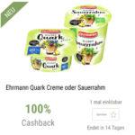 GRATIS testen 100% Cashback auf Ehrmann Quark Creme oder Sauerrahm