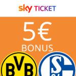 *BVB - Schalke 04 live* ⚽️ 5€ BestChoice Premium Gutschein für Sky Ticket - ab € 9,99 mtl.
