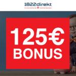 125€ Bonus für 1822direkt Depot - Bedingung: 2 Orders (ab je 4,95€, keine Schufa)