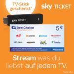 Sky Ticket Cyber Week: Stick im Wert von 29,99€ gratis auf alle Tickets ab 9,99€ + 5€ Bonus