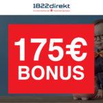 Weihnachtsupdate: Jetzt 175€ Bonus für das 1822direkt-Depot - Bedingung: 2 Orders (ab je 4,95€, keine Schufa)