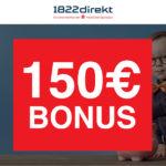 *HAMMER* 1822direkt Depot: 150€ Bonus für 12 Monate Sparplan (keine Schufa)