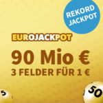 *Exklusive Verlängerung* 90 Mio € Eurojackpot: 1x Gratis-Tipp // 3 Tipps für 1€ (statt 6€) - Lottohelden-Neukunden & Bestandskunden-Angebot