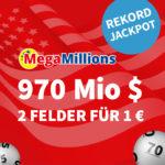 970 Mio $ MegaMillions: 1x Gratis-Tipp / 2 für 1€ (statt 6€) - Lottohelden-Neukunden + Bestandskunden-Aktion