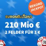 210 Mio € Jackpot bei EuroMillions: 1x Gratis-Tipp // 2 Felder für 1€ (statt 7€) - Lottohelden Neukunden + 5€ Rabatt für Bestandskunden