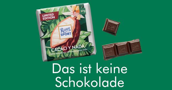 Das ist keine Schokolade