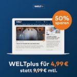 🌐 WELTplus – 12 Monate (monatlich kündbar) für je 4,99€ (statt 10€) – Alle Inhalte + WELT News App