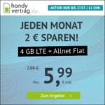 ⭐️ Mtl. kündbar: 4GB LTE Allnet für mtl. 5,99€ ⏰ max. bis zum 27.07., 11 Uhr - handyvertrag.de im o2-Netz