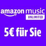 5€ / 10€ Amazon Gutschein für Start des Amazon Music Unlimited Gratiszeitraums *Neukunden*