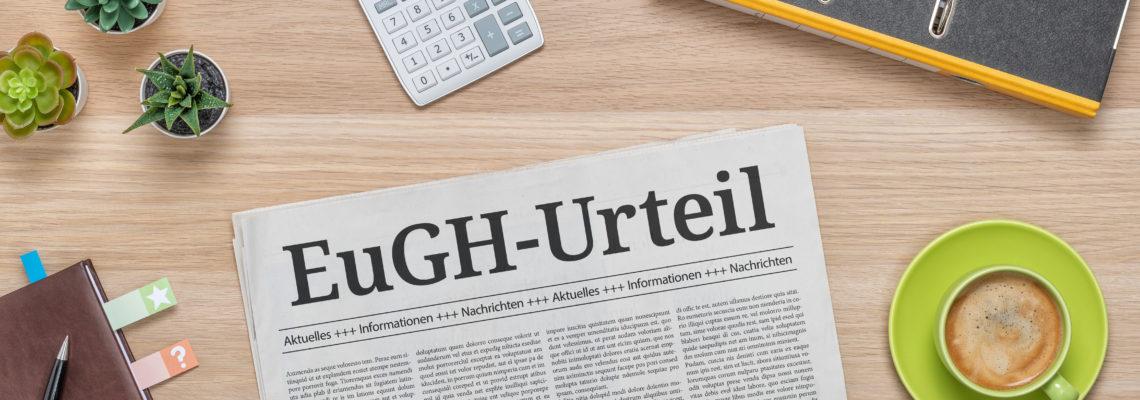Zeitung mit der Headline EuGH-Urteil
