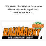 """Lokal: 20% Rabatt bei Globus Baumarkt dieser Woche in Ingolstadt vom 16. bis 18.8.17 / Im Globus-Baumarkt-Onlineshop gibt es die Aktion   """"Mein Garten ist mein Zuhause""""  20 % bei allen Plus Artikeln"""