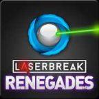 Laserbreak_Renegades