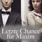 Letzte_Chance_f_r_Maxim2