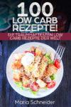 Low Carb Rezeptbuch - Kostenloses Kindle Ebook