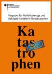 """kostenloses E-Book (PDF):  """"Ratgeber für Notfallvorsorge und richtiges Handeln in Notsituationen"""""""