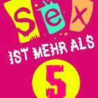 Sex_ist_mehr_als_5
