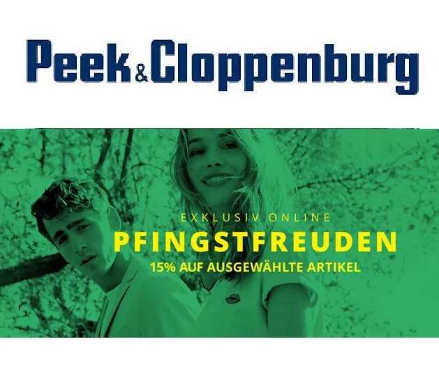ab50dfd0150487 Peek   Cloppenburg  Pfingstfreuden  15% Rabatt auf ausgewählte Mode ...