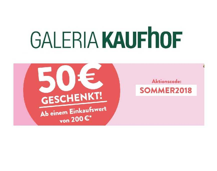 Galeria Kaufhof: 50, € Rabatt ab 200, € MBW!
