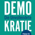 csm_2017-06-15_Demokratie_Die_Unvollendete_Cover_d7710a1086