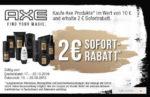 [Offline] 2€ Sofortrabatt auf AXE beim Kauf von Produkten für 10€